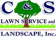 C&S Lawn Service and Landscape Inc.
